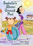 Isabella's Above-Ground Pool by Alice Mead