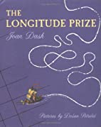 The Longitude Prize by Joan Dash