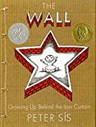 The wall : growing up behind the Iron…