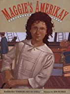 Maggie's Amerikay by Barbara Timberlake…