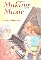 Making Music by Susan Bonners