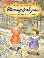Mimmy & Sophie by Miriam Cohen