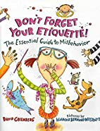 Don't Forget Your Etiquette!: The…