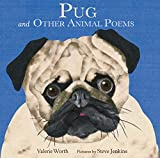 Worth, Valerie: Pug: And Other Animal Poems