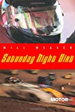 Weaver, Will: Saturday Night Dirt