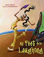 My Feet Are Laughing by Lissette Norman