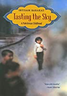Tasting the Sky: A Palestinian Childhood by…