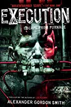 Execution: Escape from Furnace 5 by…