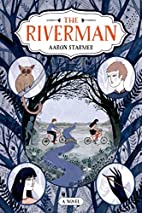 The Riverman (The Riverman Trilogy) by Aaron…