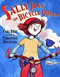 Cari Best: Sally Jean, the Bicycle Queen