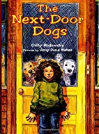 The Next-Door Dogs by Colby Rodowsky