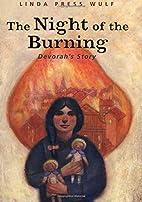 The night of the burning : Devorah's story…