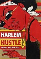 Harlem Hustle by Janet McDonald