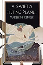 A Swiftly Tilting Planet by Madeleine…
