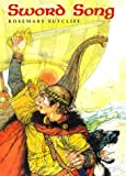 Rosemary Sutcliff: Sword Song