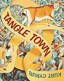 Cyrus, Kurt: Tangle Town