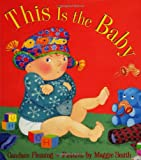 Fleming, Candace: This Is the Baby (Melanie Kroupa Books)