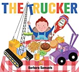 Samuels, Barbara: The Trucker