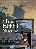 Sturtevant, Katherine: A True And Faithful Narrative