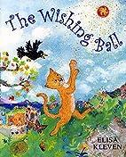 The Wishing Ball by Elisa Kleven