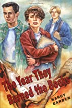 The Year They Burned the Books by Nancy…