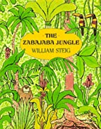 The Zabajaba Jungle by William Steig