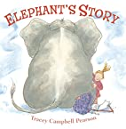Elephant's Story by Tracey Campbell…