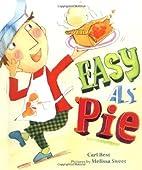 Easy as Pie by Cari Best