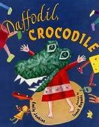 Daffodil, Crocodile by Emily Jenkins