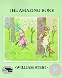 Steig, William: The Amazing Bone