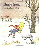 William Steig: Brave Irene (Sunburst Books)
