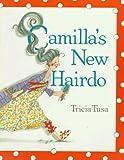 Tusa, Tricia: Camilla's New Hairdo