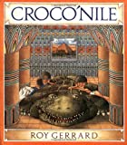 Gerrard, Roy: Croco&#39;Nile
