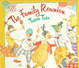 Tusa, Tricia: The Family Reunion