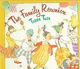 Tusa, Tricia: The Family Reunion