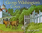 Small, David: George Washington's Cows
