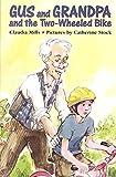 Mills, Claudia: Gus and Grandpa and the Two-Wheeled Bike