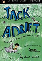 Jack Adrift: Fourth Grade Without a Clue…