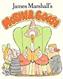 Marshall, James: James Marshall's Mother Goose (Sunburst Book)