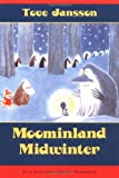 Jansson, Tove: Moominland Midwinter