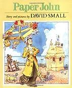 Paper John by David Small