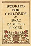 Singer, Isaac Bashevis: Stories for Children