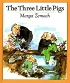 The Three Little Pigs: An Old Story&hellip;