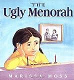 Moss, Marissa: The Ugly Menorah
