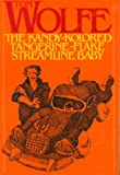 Wolfe, Tom: The Kandy-Kolored Tangerine-Flake Streamline Baby