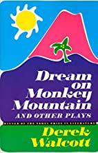 Dream on Monkey Mountain and Other Plays by…