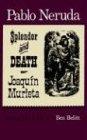 Splendor and death of Joaquin Murieta by…