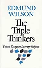 The Triple Thinkers by Edmund Wilson