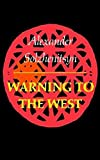 Solzhenitsyn, Alexander: Warning to the West
