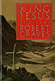 Robert Graves: King Jesus